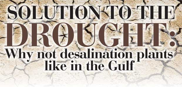 Daily Mirror - Solution to the drought: Why not desalination