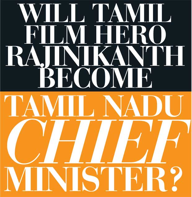 Daily Mirror - Will Tamil film hero Rajinikanth become Tamil