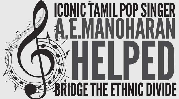 Daily Mirror - Iconic Tamil Pop singer A E Manoharan helped